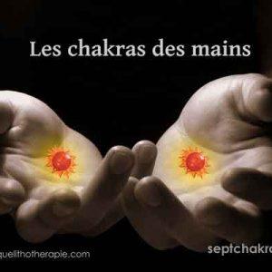 Propriétés des chakras des mains
