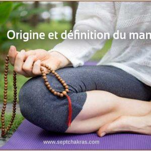 Origine et définition du mantra