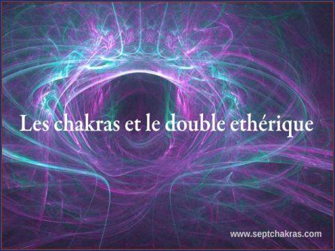 Les chakras et le double ethérique