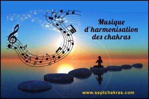 Musique d'harmonisation des 7 chakras