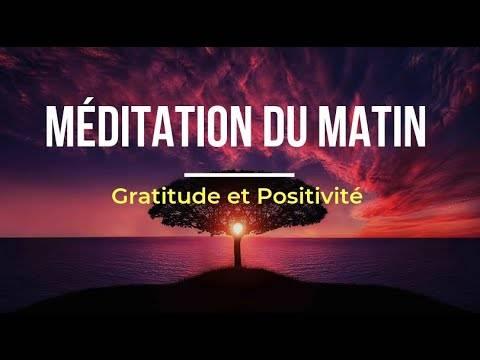 Courte méditation du matin pour bien commencer la journée – vidéo