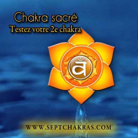 Testez votre 2e chakra, le chakra sacré